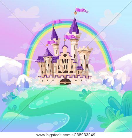 Fairytale Cartoon Castle. Cute Cartoon Castle. Fantasy Fairy Tale Palace With Rainbow. Vector Illust