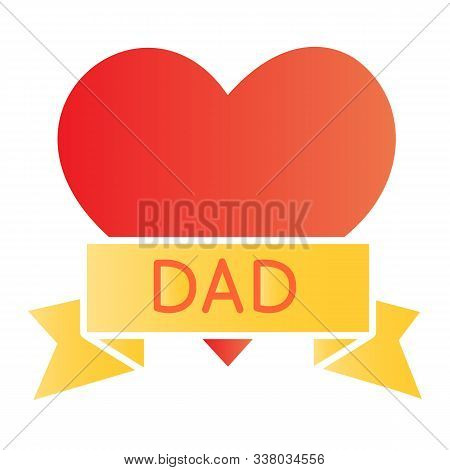 Tatoo With Dad Inscription Flat Icon. Heart Tatoo Baloons Color Icons In Trendy Flat Style. Love Fat