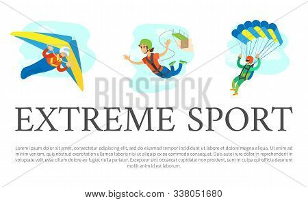 Extreme Sports Vector, Skydiving Male And Bungee Jumping Woman, Poster With Text Sample. Hobby Of Pe