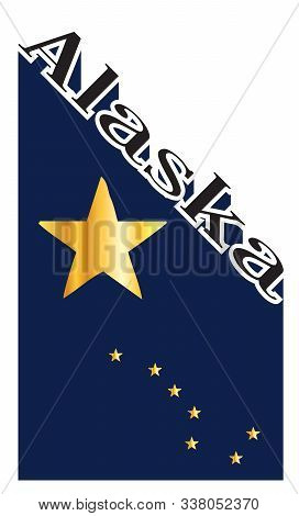 Text In Black And White Proclaiming Alaska With A Shadow Backdrop And State Flag