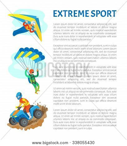 Extreme Sports Vector, People Leading Active Lifestyle Quad Biking And Skydiving Poster With Text Sa