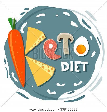 Ketogenic Diet, Conceptual Vector Illustration. Funny Illustration Of Keto Inscription Made Of Ketog