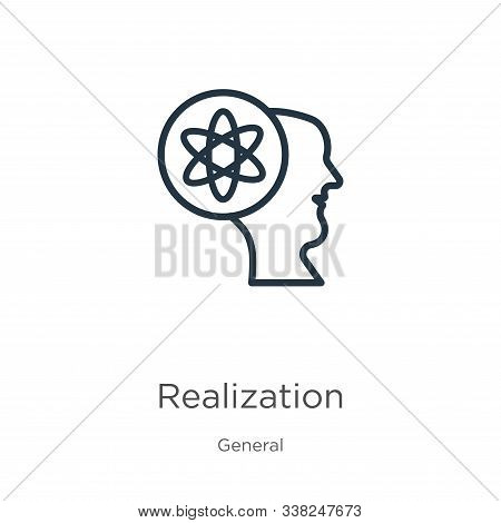 Realization Icon. Thin Linear Realization Outline Icon Isolated On White Background From General Col
