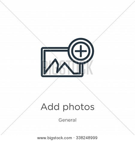 Add Photos Icon. Thin Linear Add Photos Outline Icon Isolated On White Background From General Colle