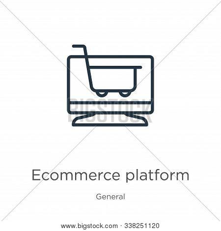 Ecommerce Platform Icon. Thin Linear Ecommerce Platform Outline Icon Isolated On White Background Fr