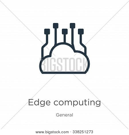 Edge Computing Icon. Thin Linear Edge Computing Outline Icon Isolated On White Background From Gener
