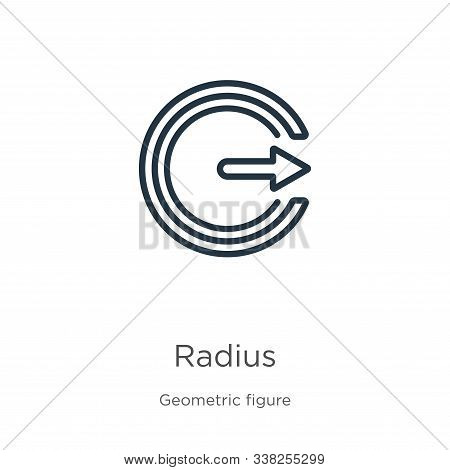 Radius Icon. Thin Linear Radius Outline Icon Isolated On White Background From Geometry Collection.