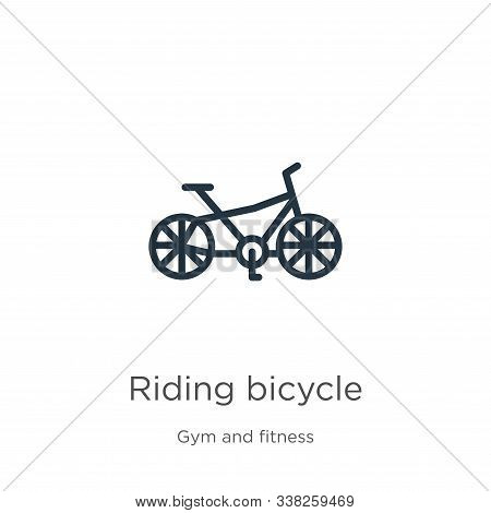 Riding Bicycle Icon. Thin Linear Riding Bicycle Outline Icon Isolated On White Background From Gym A