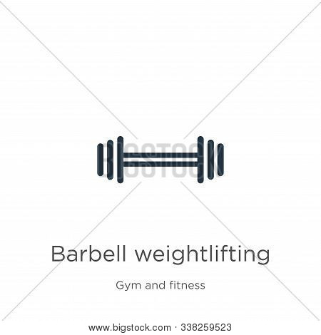 Barbell Weightlifting Icon. Thin Linear Barbell Weightlifting Outline Icon Isolated On White Backgro