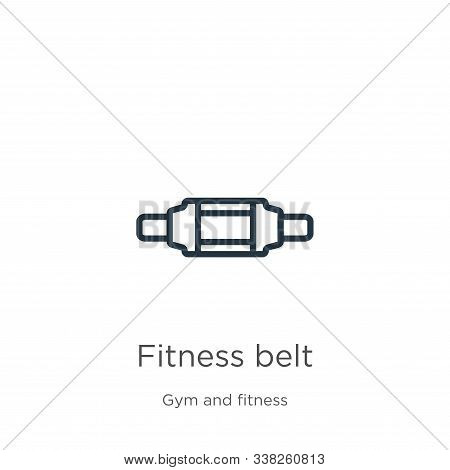 Fitness Belt Icon. Thin Linear Fitness Belt Outline Icon Isolated On White Background From Gym And F