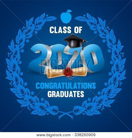 Congratulations Graduates Class Of 2020. Emblem With Volumetric Digits 2020, Congratulatory Text, Gr