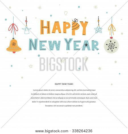 Happy New Year Vector Hand Drawn Illustration With Lettering. Winter Holiday Flat Text Template With
