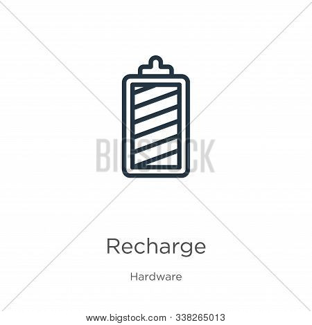 Recharge Icon. Thin Linear Recharge Outline Icon Isolated On White Background From Hardware Collecti