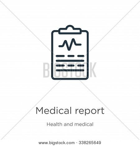 Medical Report Icon. Thin Linear Medical Report Outline Icon Isolated On White Background From Healt