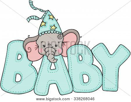 Scalable Vectorial Representing A Cute Little Elephant With Word Baby Of Blue, Element For Design, I