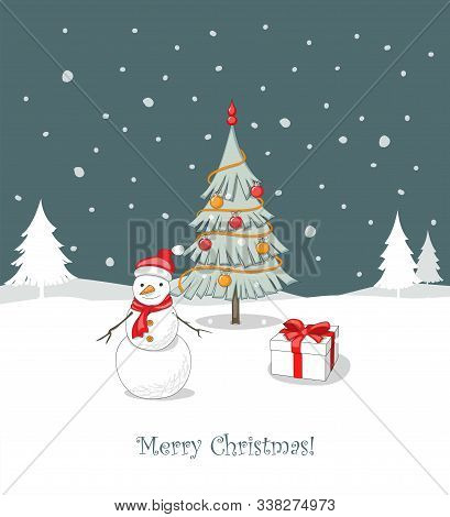 Greeting Card With Cartoon Snowman With Santa Hat Standing Beside The Decorated Fir-tree With The Ch