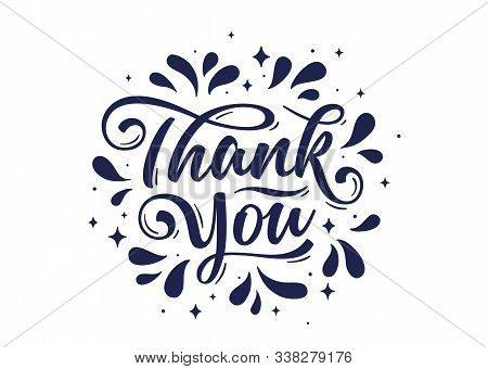 Thank You, Hand Lettering Thank You With Decorative Ink Graphic On White Background. Banner, Poster,