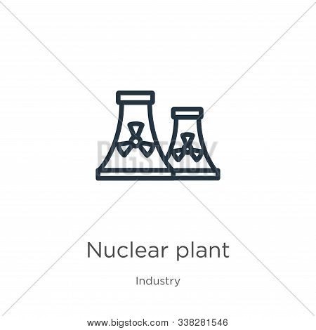 Nuclear Plant Icon. Thin Linear Nuclear Plant Outline Icon Isolated On White Background From Industr