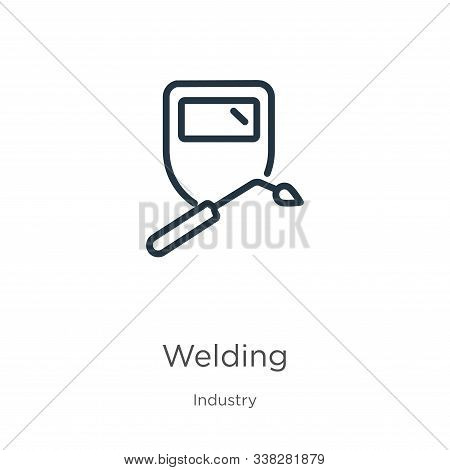 Welding Icon. Thin Linear Welding Outline Icon Isolated On White Background From Industry Collection