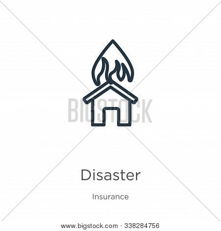 Disaster Icon. Thin Linear Disaster Outline Icon Isolated On White Background From Insurance Collect
