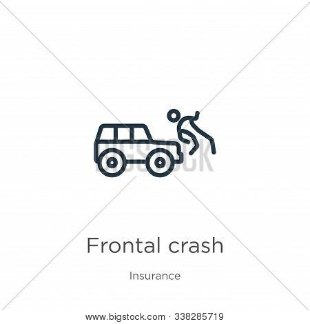 Frontal Crash Icon. Thin Linear Frontal Crash Outline Icon Isolated On White Background From Insuran