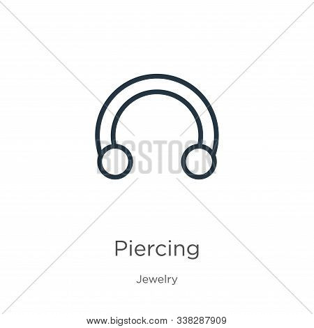 Piercing Icon. Thin Linear Piercing Outline Icon Isolated On White Background From Jewelry Collectio