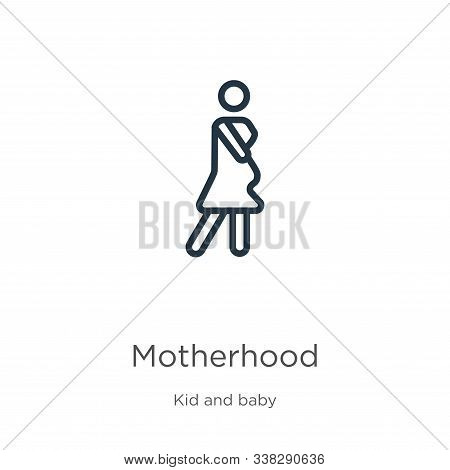 Motherhood Icon. Thin Linear Motherhood Outline Icon Isolated On White Background From Kids And Baby