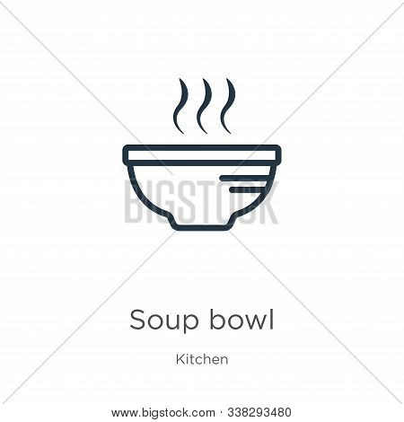 Soup Bowl Icon. Thin Linear Soup Bowl Outline Icon Isolated On White Background From Kitchen Collect