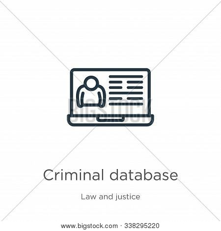 Criminal Database Icon. Thin Linear Criminal Database Outline Icon Isolated On White Background From