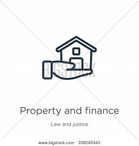 Property And Finance Icon. Thin Linear Property And Finance Outline Icon Isolated On White Backgroun