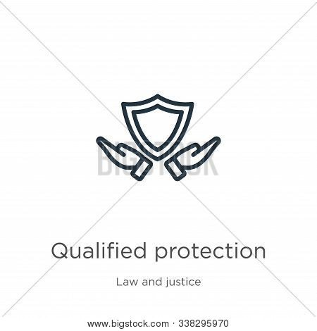Qualified Protection Icon. Thin Linear Qualified Protection Outline Icon Isolated On White Backgroun