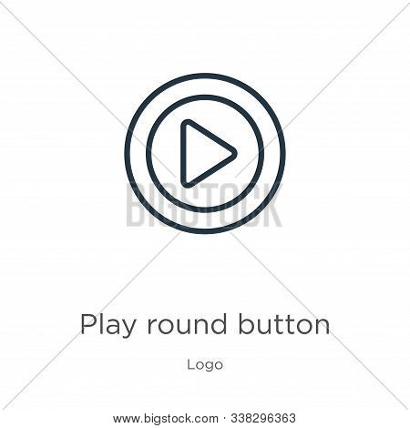 Play Round Button Icon. Thin Linear Play Round Button Outline Icon Isolated On White Background From