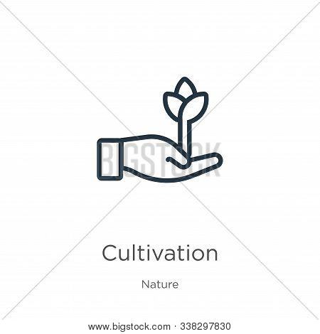 Cultivation Icon. Thin Linear Cultivation Outline Icon Isolated On White Background From Nature Coll
