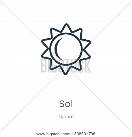 Sol Icon. Thin Linear Sol Outline Icon Isolated On White Background From Nature Collection. Line Vec