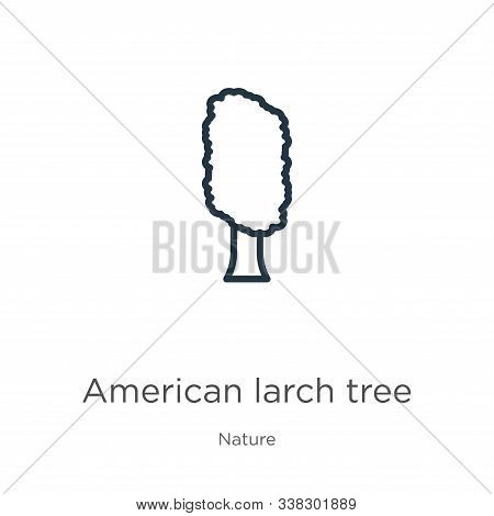 American Larch Tree Icon. Thin Linear American Larch Tree Outline Icon Isolated On White Background