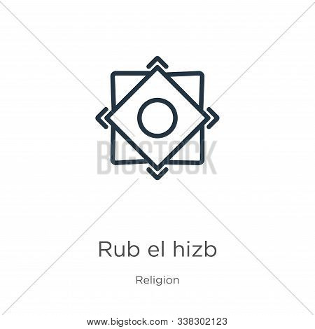 Rub El Hizb Icon. Thin Linear Rub El Hizb Outline Icon Isolated On White Background From Religion Co