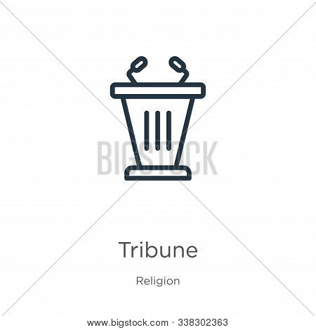 Tribune Icon. Thin Linear Tribune Outline Icon Isolated On White Background From Religion Collection