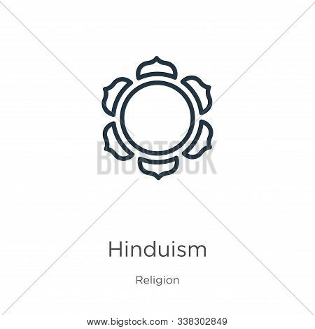 Hinduism Icon. Thin Linear Hinduism Outline Icon Isolated On White Background From Religion Collecti