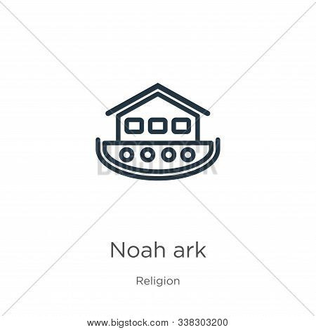 Noah Ark Icon. Thin Linear Noah Ark Outline Icon Isolated On White Background From Religion Collecti