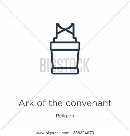 Ark Of The Convenant Icon. Thin Linear Ark Of The Convenant Outline Icon Isolated On White Backgroun