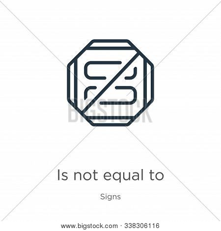 Is Not Equal To Icon. Thin Linear Is Not Equal To Outline Icon Isolated On White Background From Sig