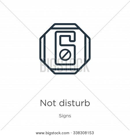 Not Disturb Icon. Thin Linear Not Disturb Outline Icon Isolated On White Background From Signs Colle