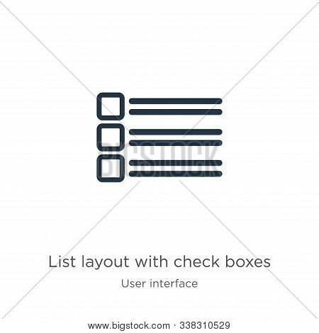 List Layout With Check Boxes Icon. Thin Linear List Layout With Check Boxes Outline Icon Isolated On
