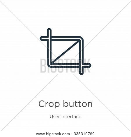 Crop Button Icon. Thin Linear Crop Button Outline Icon Isolated On White Background From User Interf