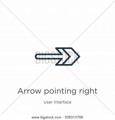 Arrow Pointing Right Icon. Thin Linear Arrow Pointing Right Outline Icon Isolated On White Backgroun