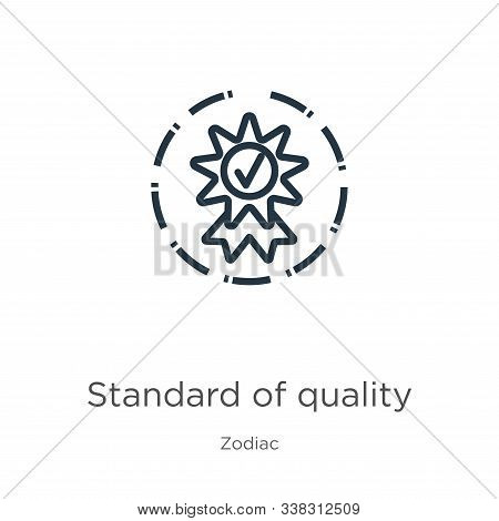 Standard Of Quality Icon. Thin Linear Standard Of Quality Outline Icon Isolated On White Background