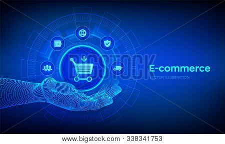 E-commerce Icon In Robotic Hand. Internet Shopping. Online Purchase. Business, Internet And Technolo