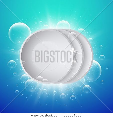 Clean Dish. Shiny White Plates Washing. Realistic Ceramic Serving And Soap Bubbles Vector Background