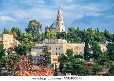 Jerusalem, Israel / 9 Dec 2019: Dormition Abbey On Mount Zion In Jerusalem, Just Outside Zion Gate,