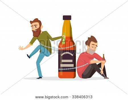 Alcohol Addict. Drunk Men, Alcohol Abuse Vector Illustration. Alcoholism Concept. Alcohol Abuse, Alc